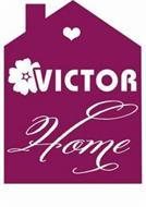 VICTOR HOME