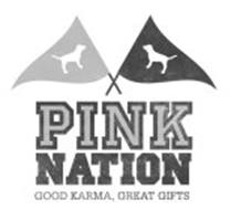 PINK NATION GOOD KARMA, GREAT GIFTS