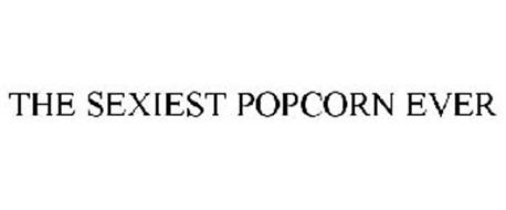 THE SEXIEST POPCORN EVER