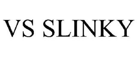 VS SLINKY