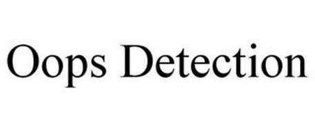 OOPS DETECTION