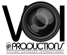 VOI VO PRODUCTIONS VICTORY OUTREACH INTERNATIONAL