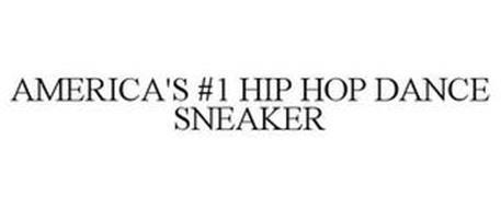 AMERICA'S #1 HIP HOP DANCE SNEAKER