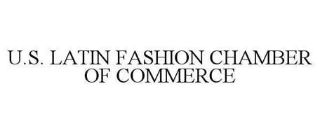 U.S. LATIN FASHION CHAMBER OF COMMERCE