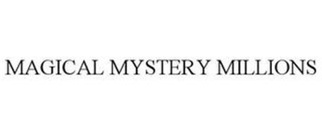 MAGICAL MYSTERY MILLIONS