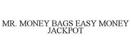 MR. MONEY BAGS EASY MONEY JACKPOT