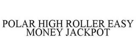 POLAR HIGH ROLLER EASY MONEY JACKPOT