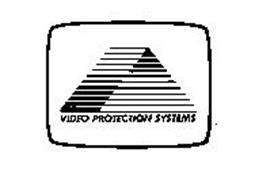 VIDEO PROTECTION SYSTEMS