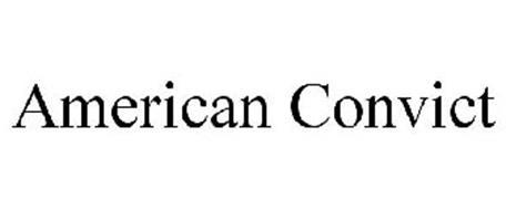 AMERICAN CONVICT