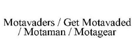 MOTAVADERS / GET MOTAVADED / MOTAMAN / MOTAGEAR