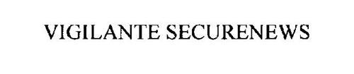 VIGILANTE SECURENEWS