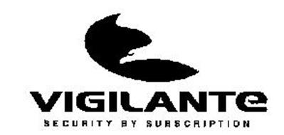 VIGILANTE SECURITY BY SUBSCRIPTION