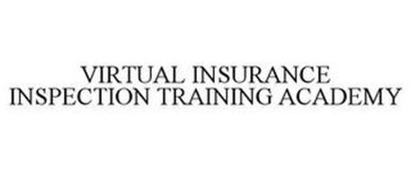 VIRTUAL INSURANCE INSPECTION TRAINING ACADEMY