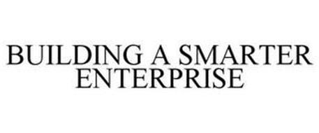 BUILDING A SMARTER ENTERPRISE