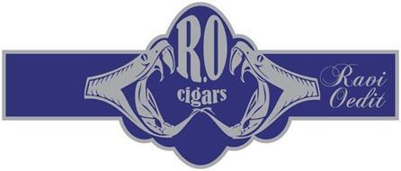 R.O CIGARS RAVI OEDIT