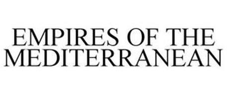 EMPIRES OF THE MEDITERRANEAN