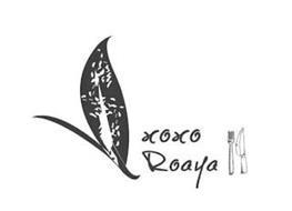 XOXO ROAYA