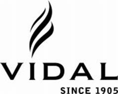 VIDAL SINCE 1905
