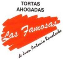 TORTAS AHOGADAS LAS FAMOSAS DE JUAN ANTONIO RUVALCABA