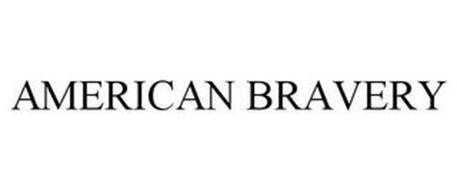AMERICAN BRAVERY