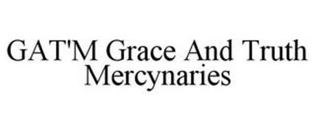 GAT'M GRACE AND TRUTH MERCYNARIES