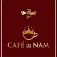 CAFÉ DE NAM VINACAFÉ SINCE 1968
