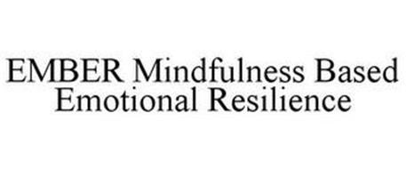EMBER MINDFULNESS BASED EMOTIONAL RESILIENCE