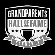 GRANDPARENTS HALL OF FAME EARNED IT