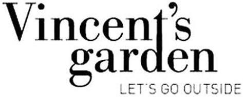 VINCENT'S GARDEN LET'S GO OUTSIDE