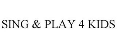SING & PLAY 4 KIDS
