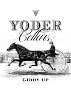 VV YODER CELLARS GIDDY UP