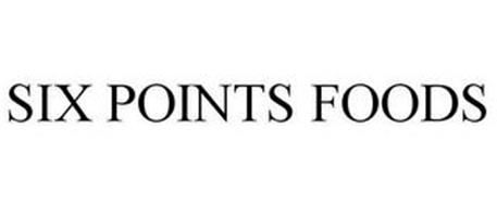 SIX POINTS FOODS