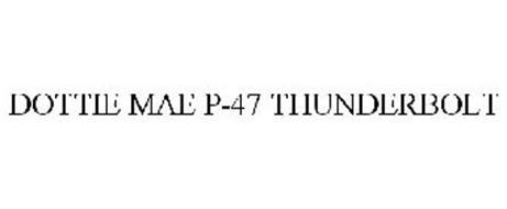 DOTTIE MAE P-47 THUNDERBOLT