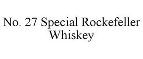 NO. 27 SPECIAL ROCKEFELLER WHISKEY