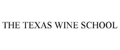 THE TEXAS WINE SCHOOL