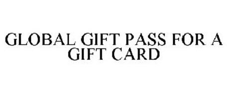 GLOBAL GIFT PASS FOR A GIFT CARD