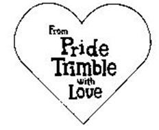 FROM PRIDE TRIMBLE WITH LOVE