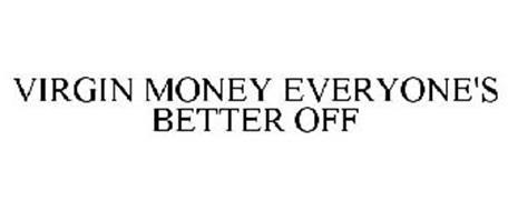 VIRGIN MONEY EVERYONE'S BETTER OFF
