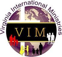 VIRGINIA INTERNATIONAL MINISTRIES VIM