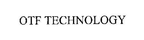 OTF TECHNOLOGY