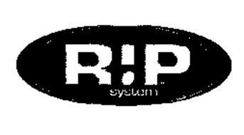 RIP SYSTEM