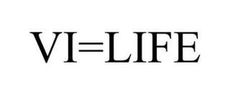 VI=LIFE
