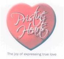 PRISTINE HEARTS: THE JOY OF EXPRESSING TRUE LOVE