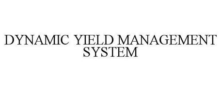 DYNAMIC YIELD MANAGEMENT SYSTEM