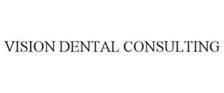 VISION DENTAL CONSULTING