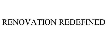 RENOVATION REDEFINED