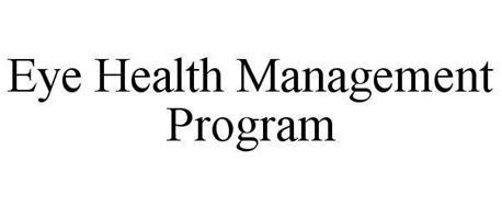 EYE HEALTH MANAGEMENT PROGRAM