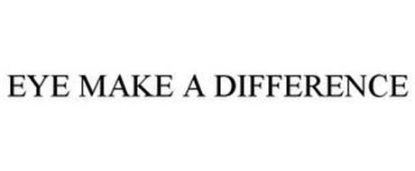EYE MAKE A DIFFERENCE