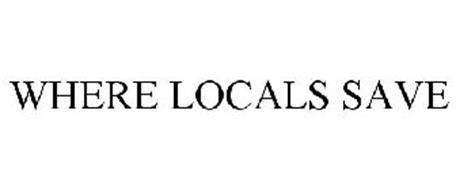 WHERE LOCALS SAVE