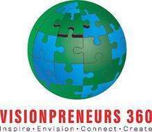 VISIONPRENEURS 360 INSPIRE · ENVISION · CONNECT · CREATE
